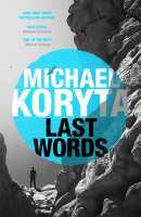 Book Review - Last Words by Michael Koryta